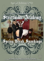 Strictmoor Academy Presents Spring Break Spankings